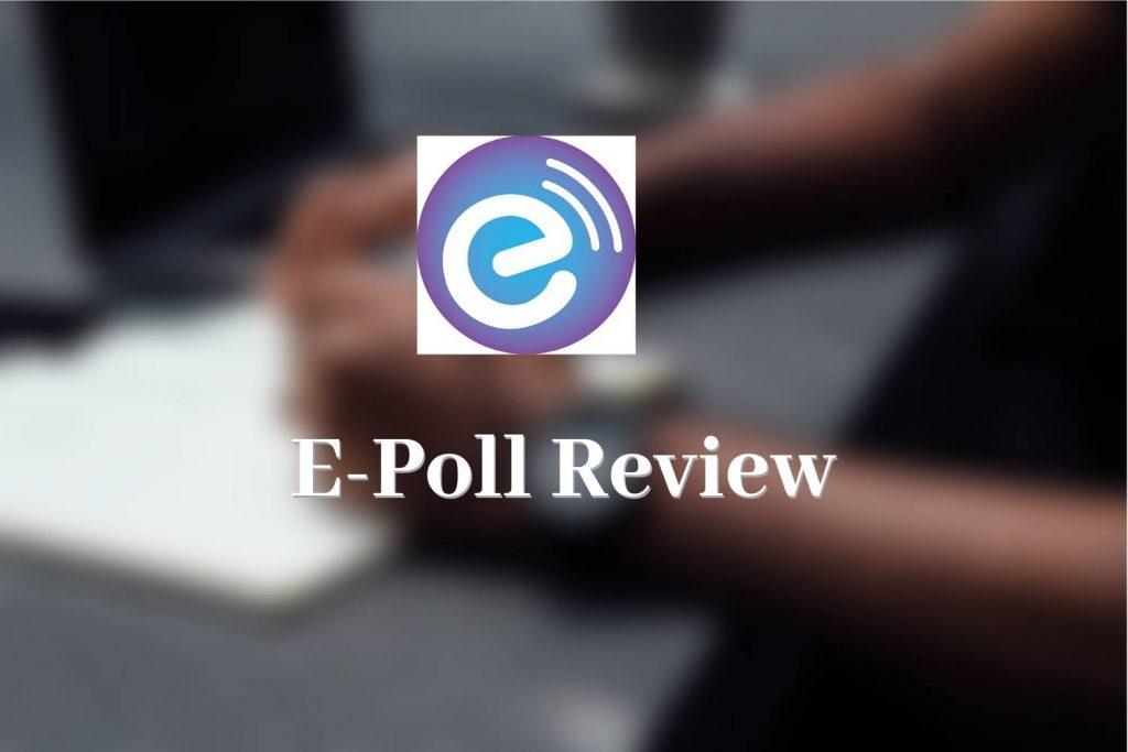 E-Poll Review