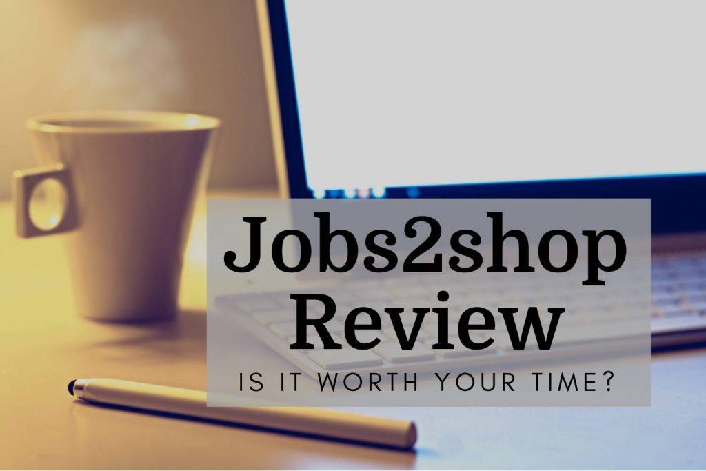 Jobs2shop Review