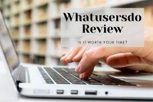 Whatusersdo Review